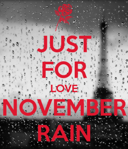just-for-love-november-rain
